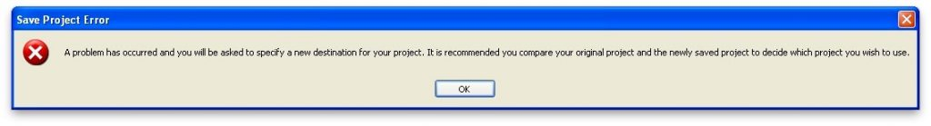 "Windows error dialogue: ""A problem has occurred and you will be asked to specify a new destination for your project."""